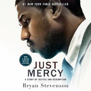 Just Mercy (Movie Tie-In Edition): A Story of Justice and Redemption (Unabridged) MP3 Download