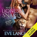 When a Lioness Snarls (Unabridged) MP3 Audiobook
