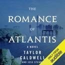 The Romance of Atlantis: A Novel (Unabridged) MP3 Audiobook
