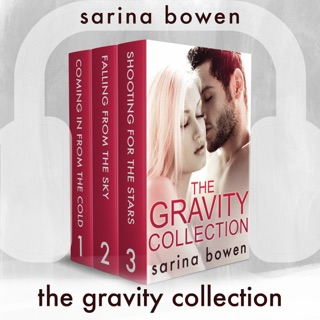 The Gravity Collection: 3 Full Audiobooks by Sarina Bowen E-Book Download