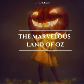 The Marvelous Land of Oz E-Book Download