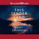 This Tender Land: A Novel MP3 Audiobook