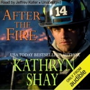 After the Fire: Hidden Cove Series, Volume 1 (Unabridged) MP3 Audiobook