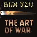 The Art of War: The Classic Famous Treatise on Military Strategy and Policy (Unabridged) mp3 descargar