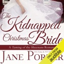 The Kidnapped Christmas Bride (Unabridged) MP3 Audiobook