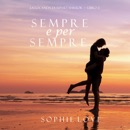 Sempre e per sempre (La Locanda di Sunset Harbor — Libro 2) mp3 descargar