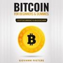 Bitcoin for Beginners & Dummies: Cryptocurrency & Blockchain mp3 descargar