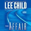 The Affair: A Jack Reacher Novel (Abridged) MP3 Audiobook