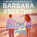 Just A Wish Away: Wish Series #2 MP3 Audiobook
