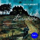 Sturmhöhe - Wuthering Heights, Teil 1 (Ungekürzte Lesung) MP3 Audiobook