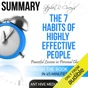 Summary of Steven R. Covey's The 7 Habits of Highly Effective People: Powerful Lessons in Personal Change (Unabridged)
