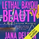 Lethal Bayou Beauty (Unabridged) MP3 Audiobook