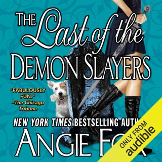 The Last of the Demon Slayers: A Biker Witches Novel, Book 4 (Unabridged) E-Book Download