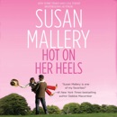 Hot on Her Heels: Lone Star Sisters, Book 4 (Unabridged) MP3 Audiobook