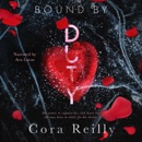 Bound by Duty: Born in Blood Mafia Chronicles, Book 2 (Unabridged) MP3 Audiobook