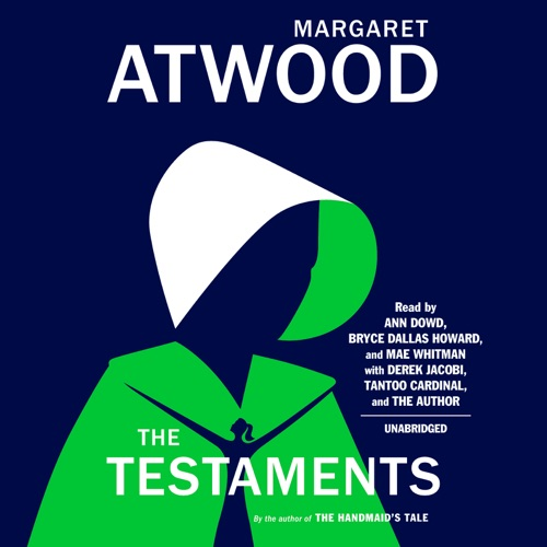 The Testaments: The Sequel to The Handmaid's Tale (Unabridged) Listen, MP3 Download