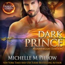 Dark Prince: A Qurilixen World Novel (Anniversary Edition) MP3 Audiobook