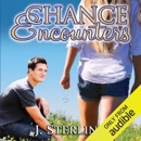 Chance Encounters (Unabridged) MP3 Audiobook