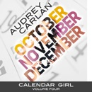 Calendar Girl: Volume Four: October, November, December (Unabridged) MP3 Audiobook