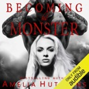 Becoming His Monster: Playing with Monsters, Book 3 (Unabridged) MP3 Audiobook