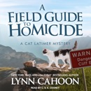A Field Guide to Homicide: Cat Latimer Mystery Series, Book 6 MP3 Audiobook