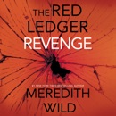 Revenge: The Red Ledger: 7, 8 & 9 (The Red Ledger) (Unabridged) MP3 Audiobook