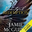 Beautiful Redemption: A Novel (Unabridged) MP3 Audiobook