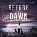 Before the Dawn: The Ending Series, Book 4 (Unabridged) MP3 Audiobook
