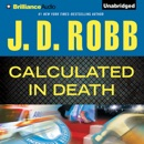 Calculated in Death: In Death Series, Book 36 (Unabridged) MP3 Audiobook
