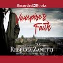 Vampire's Faith: Dark Protectors, Book 8 MP3 Audiobook