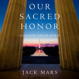 Our Sacred Honor (A Luke Stone Thriller—Book 6) E-Book Download