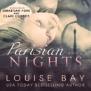 Parisian Nights: The Night Series. Volume 1 (Unabridged) mp3 descargar