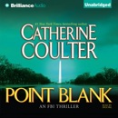Point Blank: An FBI Thriller, Book 10 (Unabridged) MP3 Audiobook