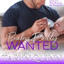 Baby Daddy Wanted: Dirty DILFs, Book 5 (Unabridged) MP3 Audiobook