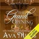 The Grand Opening: Dare Valley, Book 3 (Unabridged) MP3 Audiobook