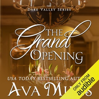 The Grand Opening: Dare Valley, Book 3 (Unabridged) E-Book Download
