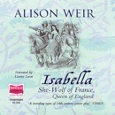 Isabella: She-Wolf of France MP3 Audiobook