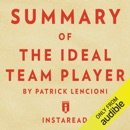Summary of The Ideal Team Player: by Patrick Lencioni Includes Analysis (Unabridged) MP3 Audiobook