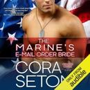The Marine's E-Mail Order Bride (Unabridged) MP3 Audiobook