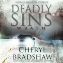 Deadly Sins: Wrath: Sloane Monroe Stories, Book 2 (Unabridged) MP3 Audiobook