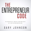 Download The Entrepreneur Code: 50 Essential Traits and Beliefs of Top Entrepreneurs (Unabridged) MP3