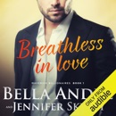 Breathless in Love: The Maverick Billionaires, Book 1 (Unabridged) MP3 Audiobook