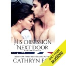 His Obsession Next Door: In the Line of Duty (Unabridged) MP3 Audiobook