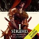 I, Strahd: The Memoirs of a Vampire: Ravenloft: Strahd, Book 1 (Unabridged) MP3 Audiobook