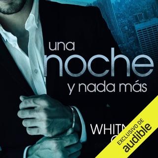 Una noche y nada más [One Night and Nothing More]  (Narración en Castellano) (Unabridged) E-Book Download