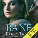 The Bane: The Eden Trilogy, Book 1 (Unabridged)