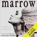 Marrow (Unabridged) MP3 Audiobook