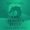 Download The Dragon Bells: A Demon Queller Novel (Unabridged) MP3