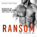 Ransom: The Player, Book 5 (Unabridged) MP3 Audiobook
