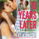 10 Years Later: A Second Chance Romance MP3 Audiobook